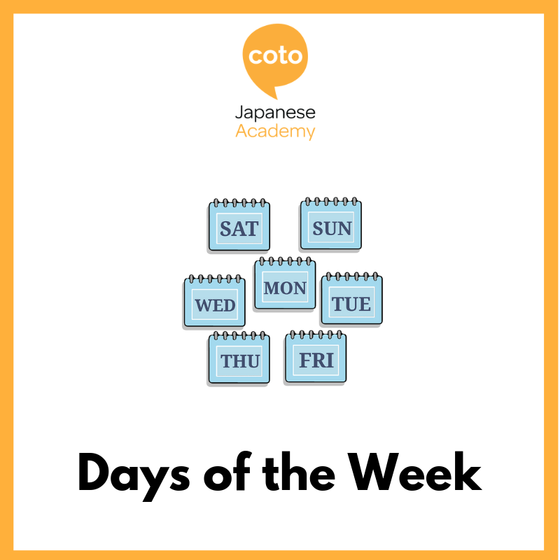 Top 100 Basic Japanese Words - Days of the Week