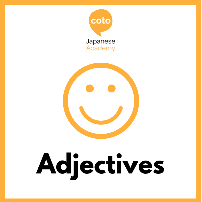 Top 100 Basic Japanese Words - Adjectives